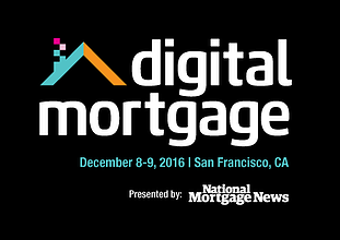 Digital Mortgage 2016 – A New Conference Centered Around the Digital Revolution