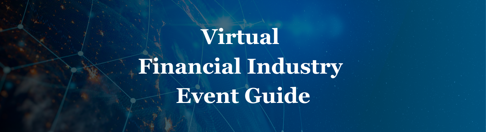Virtual Financial Industry Event Guide